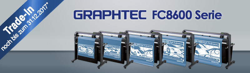 Graphtec FC-8600-Serie | Trade-IN