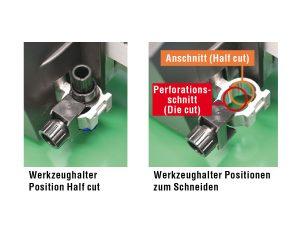 Werkzeugkopf der CE6000-ASF - Unterschied Anschitt (Half-Cut) und Perforationsschnitt (Die-Cut)